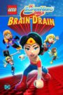 LEGO DC Super Hero Girls: Brain Drain